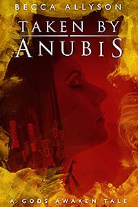 Taken by Anubis