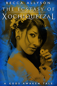 The Ecstasy of Xochiquetzal